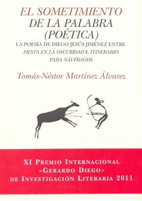 Portada del libro de Tomás Néstor, que recibió el Premio Internacional Gerardo Diego de Investigación Literaria