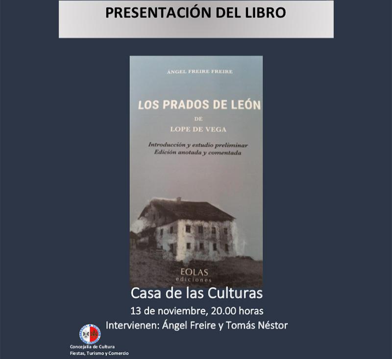 Ángel Freire presenta en Bembibre la edición anotada y comentada de 'Los prados de León', de Lope de Vega - Bembibre Digital